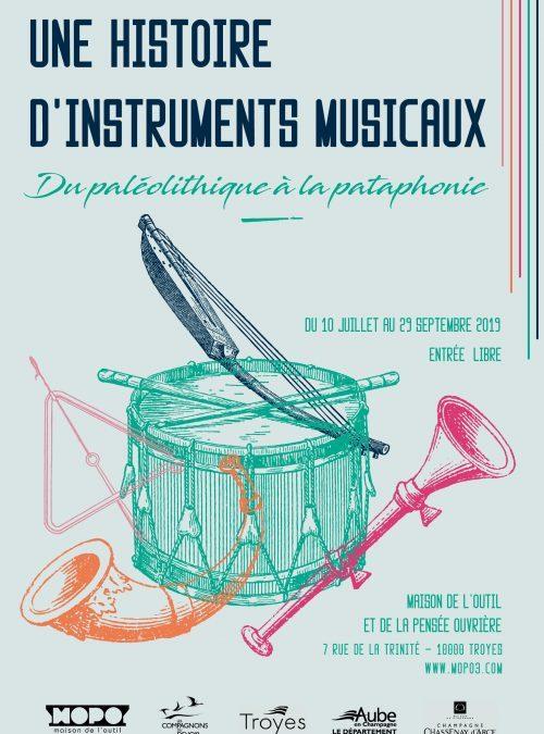 Du paléolithique à la pataphonie, une histoire d'instruments musicaux