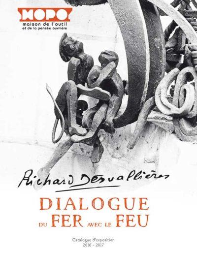 Dialogue du fer avec le feu - Richard Desvallières (2016)